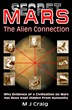 Secret Mars: The Alien Connection by M J Craig