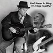 Paul Simon and Sting Tour Tickets for Philadelphia, Chicago, San Jose, New York, Toronto, Vancouver and Montreal Are in High Demand According to TicketTweet.com