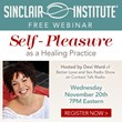 Self-Pleasure as a Healing Practice, a Complimentary Sexual Health...
