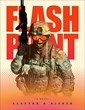 "Novelist Clayton D. Risher's ""Flash Point"" Re-Released with New Cover..."