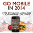 Go Mobile in 2014 - Win a Free Mobile App