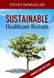 Steven Trobiani, M.D., Politics and Healthcare Founder, Releases Book,...
