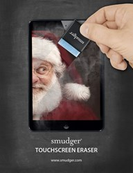 The Smudger® Touchscreen Eraser™, removing fingerprints and smudges from a tablet with an image of Santa.
