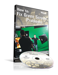 Videomaker How To: Fix Green Screen Problems