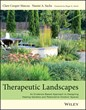 Therapeutic Landscapes is a New Book Release Focusing on Designing...