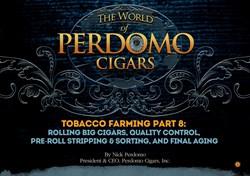 cigars, perdomo cigars, tobacco farming, making cigars, nick perdomo, quality control