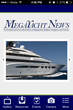 The homepage for the Megayacht News app features a rotating slideshow of famous yachts, plus an intuitive menu.