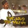 "Coast 2 Coast Mixtapes Presents ""Live Loud or Die Silent"" Mixtape by..."