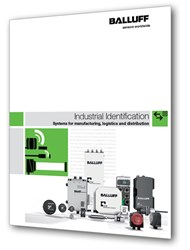 Balluff's new Industrial Identification Catalog features RFID systems for manufacturing, logistics, and distribution