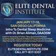 Elite Dental Institute Is Coming To San Diego!