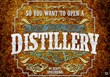 Cigar Advisor Publishes Article on Opening a Distillery