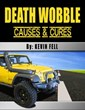 New DIY Book on How to Cure Death Wobble for Jeep and Dodge Owners:...