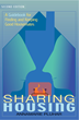 Sharing Housing, A Guidebook for Finding and Keeping Good Housemates Front Cover