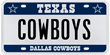 COWBOYS personalized Texas license plate sold at auctin for $11,500 in January 2011.