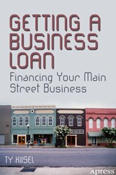 """Getting a Business Loan"" details the wealth of funding options available to small business owners and how they can apply for them"