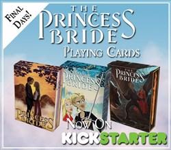 The Princess Bride Playing Cards last days on Kickstarter