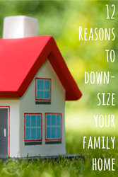 downsize the family home