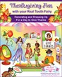 The Real Tooth Fairies Celebrate Thanksgiving at Their Award-Winning...