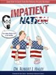 """Impatient Nation"" by Dr. Robert J. Haley"