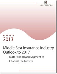 Middle East Insurance Market Outlook to 2017 – Motor and Health Segment to Channel the Growth