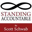 "Scott Schwab's New Book, ""Standing Accountable"" Is a..."