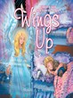Wings Up: Two Simple Words Create Confidence in New Kid's Book