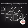 Top Web Hosting Deals, Offers & Promotions for Black Friday 2013...