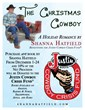 The Justin Cowboy Crisis fund will be the recipient of a donation from author Shanna Hatfield in December.