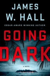 Going Dark by author james w hall autographed