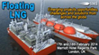 Network with senior decision makers from an array of companies involved in the latest global FLNG projects | Floating LNG