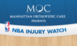 Manhattan Orthopedic Care's NBA Injury Watch is Back