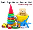 Toxic Toys: Not on Santa's List