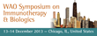 New Therapeutic Directions in Managing Allergic Conditions and Asthma Are the Focus of the 2013 WAO Symposium on Immunotherapy and Biologics