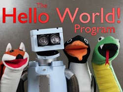 The Hello World Program: An entertaining and educational puppet show
