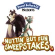 "Peanut Butter & Co. Announces ""Nuttin' But Fun"" Sweepstakes"