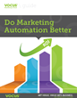 Do Marketing Automation Better