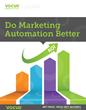 Do Marketing Automation Better