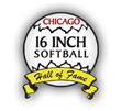 Join the Chicago 16-inch Softball Hall of Fame in Voting for the...