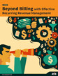 For Effective Recurring Revenue Management, Businesses Must Think...