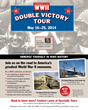 The AMERICA IN WWII Double Victory Tour focuses on the twofold US and Allied victory in World War II: V-E (Victory in Europe) and V-J (Victory over Japan) in 1945. AMERICA IN WWII
