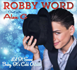 """Let It Snow"" Featuring Robby Word, With Alex G., Produced by Kurt..."