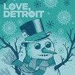 Love Detroit: Music Downloads from Team Detroit