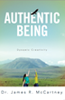 New Book Shares the Secret to a Fulfilled Life: Authenticity
