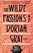 Dorian Gray Revived: Cleis Press Presents The Wilde Passions of Droain...