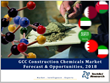 GCC Construction Chemicals Market Set To Cross SAR 4.5 Billion ($1.2...