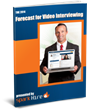"""The 2014 Forecast for Video Interviewing"" Whitepaper Reveals the Ways..."