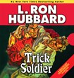 "L. Ron Hubbard's ""Trick Soldier"" Announced in Best Audiobook Category..."
