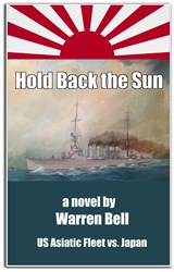 Hold Back the Sun, Novel by Warren Bell
