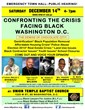 CONFRONTING THE CRISIS FACING BLACK WASHINGTON, D.C. Sat. Dec 14th Emergency Town Hall Meeting and Public Hearing on the Adverse Effects of Gentrification