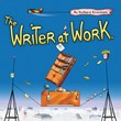 The Writer at Work™ by Richard Krzemien